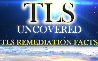 TLS Remediation – Finally Uncovered
